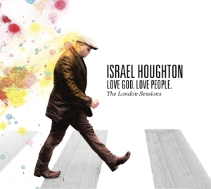 Israel Houghton Love God. Love people